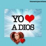 Fotomontajes cristianos: Yo amo a Dios