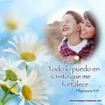 Fotomontajes cristianos con frases: Todo lo puedo en cristo que me fortalece