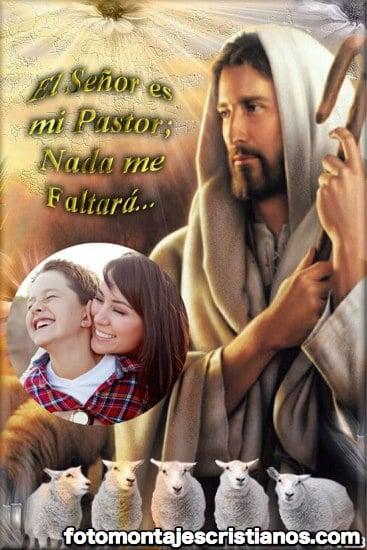 Fotomontaje con frase: El Señor es mi Pastor